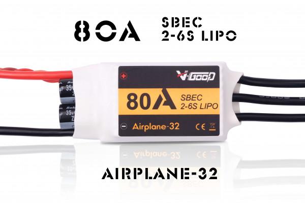 Airplane-32 · 6S · 80 A SBEC · Brushless Regler · V-GooD